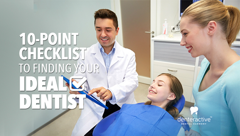 10 Point Checklist for Finding Your Ideal Dentists