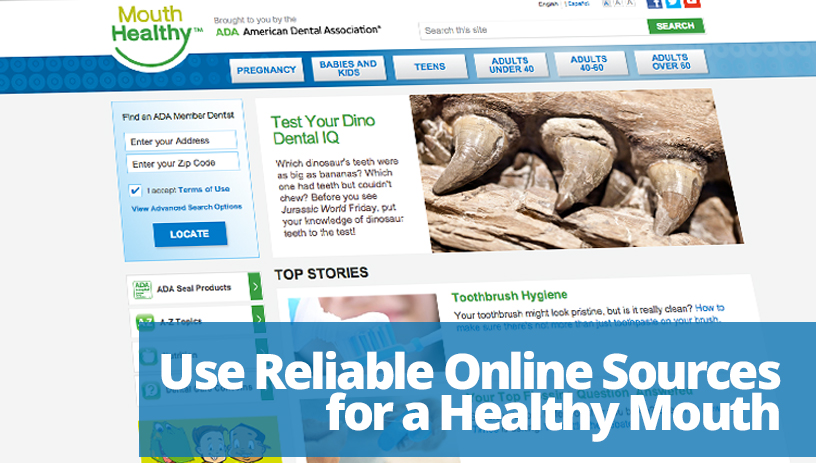 Use Reliable Online Sources for a Healthy Mouth