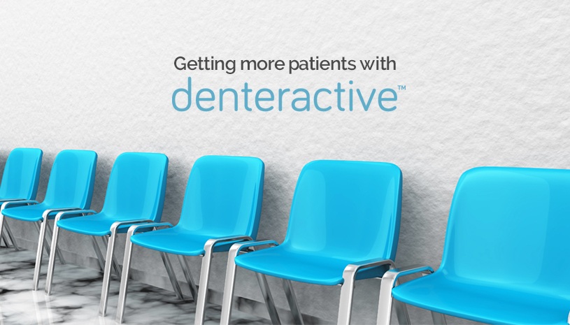 Getting more patients with Denteractive