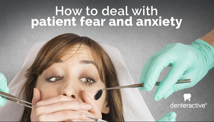 Dental Patient Fear & Anxiety