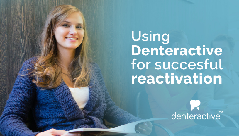 Dentist Patient Reactivation